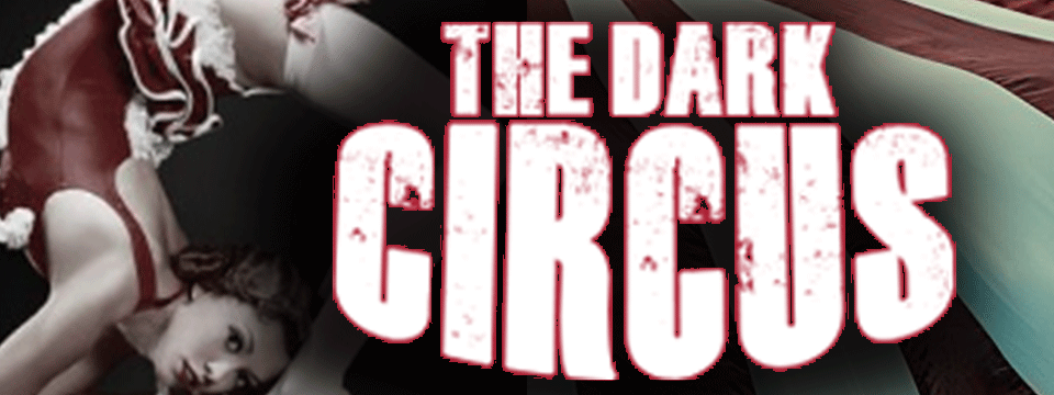 Tickets | THE DARK CIRCUS | PRESENTED BY SNOQUALMIE CASINO